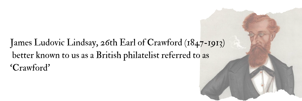 "The Philatelic Bibliophile- Legendary Collector #21 James L. Lindsay ""Crawford"""