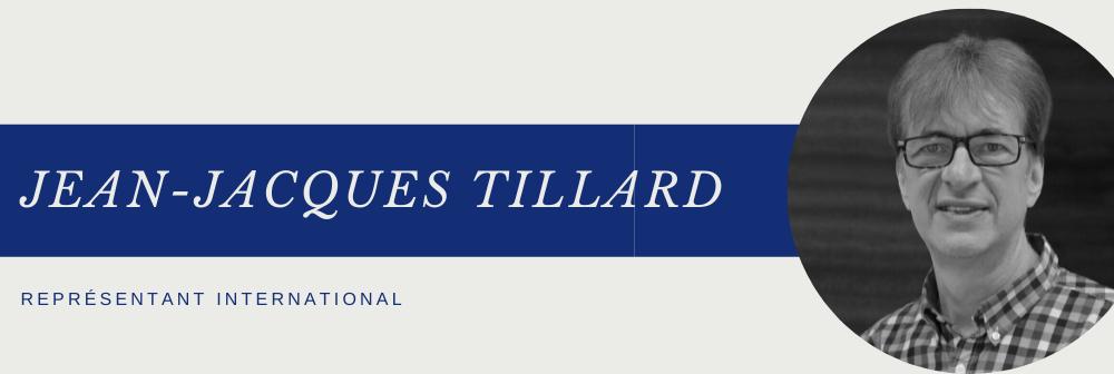 Jean-Jacques TILLARD rejoint notre équipe en tant que représentant international
